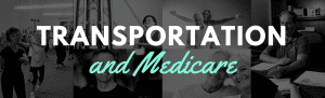 Maine medicare covers transportation card rides doctors pharmacy low income help